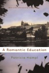 A Romantic Education - Patricia Hampl