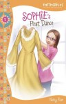 Sophie's First Dance - Nancy Rue, Melody Carlson, Kristi Holl