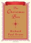 The Christmas Box: 20th Anniversary Edition - Richard Paul Evans