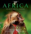 Africa: Eye to Eye with the Unknown - Michael Bright, David Attenborough