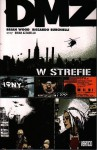 DMZ t.1 W strefie - Brian Wood, Riccardo Burchielli