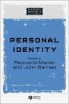 Personal Identity - Raymond Martin, John Barresi