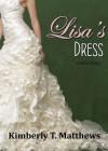 Lisa's Dress - Kimberly T. Matthews