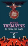 La parole des morts (Grands détectives) (French Edition) - Peter Tremayne, Hélène Prouteau