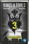 Kings & Fools. Verfluchte Gräber: Band 3 - Natalie Matt, Silas Matthes