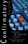 Confirmatory Analysis: Finding Winning Stocks - Richard Davis, James Farris, Allan Harris