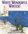 White Wonderful Winter - Elaine W. Good
