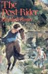 The Post-Rider - Elizabeth Renier