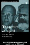 Nature of Capital (Routledge Studies in Social and Political Thought) - Richard Marsden