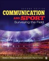 Communication and Sport: Surveying the Field - Andrew C Billings, Michael L Butterworth, Paul D Turman