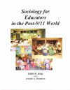 Sociology for Educators in the Post-9/11 World - Edith W. King