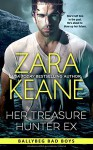 Her Treasure Hunter Ex (Ballybeg Bad Boys, Book 1) (Volume 1) - Zara Keane
