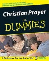 Christian Prayer For Dummies - Rich Wagner