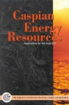 Caspian Energy Resources: Implications for the Arab Gulf States - The Emirates Center for Strategic Studies and Research, Emirates Center for Strategic Studies, The Emirates Center for Strategic Studies and Research