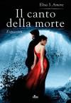 Il canto della morte - Expiation: Touched saga vol. 4 (Italian Edition) - Elisa S. Amore