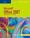 Microsoft Office 2007 Illustrated Introductory, Windows Vista Edition - David W. Beskeen, Carol M. Cram, Jennifer Duffy