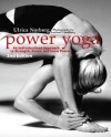 Power Yoga: An Individualized Approach to Strength, Grace, and Inner Peace - Ulrica Norberg