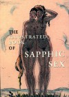 The Illustrated Book of Sapphic Sex - Kate Copstick