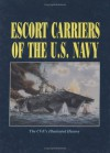 Escort Carriers of the U.S. Navy - Turner Publishing Company, Turner Publishing Company