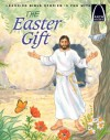 The Easter Gift - Arch Books - Martha Streufert Jander, Concordia Publishing House
