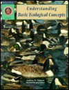 Understanding Basic Ecological Concepts - A. Tomera, Joel Beller