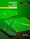 Basic Math with a Calculator - William R. Pasewark Jr., Merle Wood