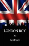London Boy - David Scott