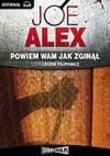 Powiem wam jak zginął (Audiobook) - Joe Alex