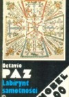 Labirynt samotności - Octavio Paz, Jan Zych