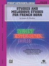 Student Instrumental Course Studies and Melodious Etudes for French Horn: Level III - James D. Ployhar