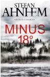 Minus 18 Grad (Ein Fabian-Risk-Krimi 3) - HörbucHHamburg HHV GmbH, Stefan Ahnhem, David Nathan