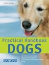 Practical Handbook Dogs - Gerd Ludwig