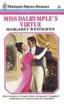Miss Dalrymple's Virtue (Harlequin Regency Romance Series 1, #21) - Margaret Westhaven