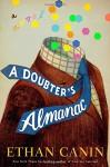 A Doubter's Almanac: A Novel - Ethan Canin