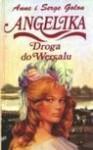 Angelika: Droga do Wersalu - Anne Golon, Serge Golon