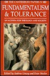 Fundamentalism And Tolerance: An Agenda For Theology And Society - Andrew Linzey
