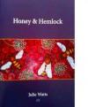 Honey & Hemlock - Julie Watts