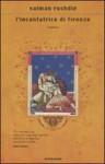 L'incantatrice di Firenze - Salman Rushdie