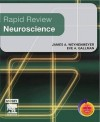 Rapid Review Neuroscience, 1e - James Weyhenmeyer, Eve Gallman