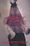 Illicit Temptations (The Tempted Series) (Volume 1) - Janine Infante Bosco