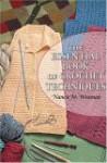 The Essential Book of Crochet Techniques - Nancie M. Wiseman