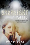 Starlight Nights - Stacey Kade