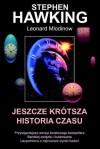 Jeszcze Krótsza Historia Czasu - Stephen Hawking, Leonard Mlodinow