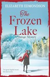 The Frozen Lake: A Vintage Mystery - Elizabeth Edmondson