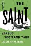 The Saint versus Scotland Yard (The Saint Series) - Leslie Charteris