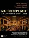 Giavazzi and Blanchard: Macroeconomics A European Perspective - Francesco Giavazzi, Olivier J. Blanchard, Alessia Amighini