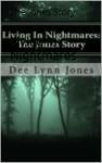 Living In Nightmares: The Jones Story - God