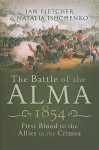 BATTLE OF THE ALMA 1854 - Ian Fletcher, Natalia Ishchenko