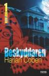 Beskyddaren - Lina Erkelius, Harlan Coben