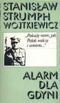 Alarm dla Gdyni - Stanisław Strumph Wojtkiewicz